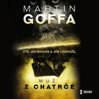 Muž z chatrče - Goffa Martin [Audio-kniha ke stažení]